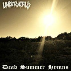 Underworld - Dead Summer Hymns