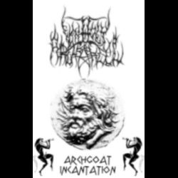 Reviews for Unholy Archangel - Archgoat Incantation
