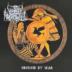 Reviews for Unholy Archangel - Obsessed by War