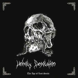 Unholy Desolation - The Age of Lost Souls