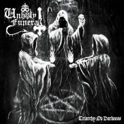 Unholy Funeral - Triarchy ov Darkness