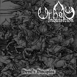 Unholy Inquisition - Devil's Disciples
