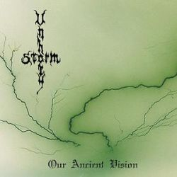 Unholy Storm - Our Ancient Vision