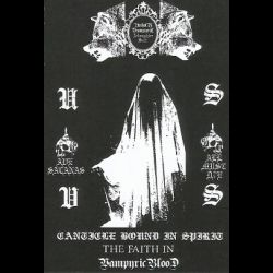 Review for Unholy Vampyric Slaughter Sect - Canticle Bound in Spirit - The Faith in Vampyric Blood