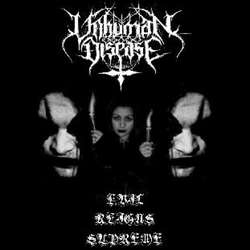 Review for Unhuman Disease - Evil Reigns Supreme