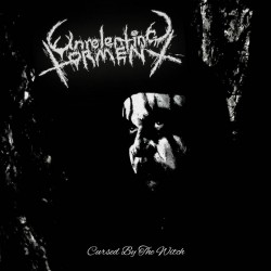 Unrelenting Torment - Cursed by the Witch