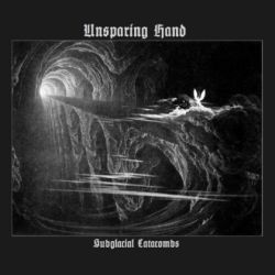 Review for Unsparing Hand - Subglacial Catacombs