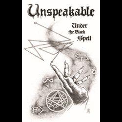 Unspeakable - Under the Black Spell