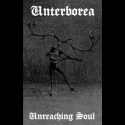 Unterborea - Unreaching Soul