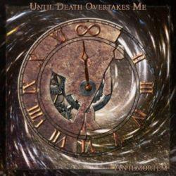 Reviews for Until Death Overtakes Me - AnteMortem
