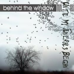 Reviews for Until My Funerals Began - Behind the Window