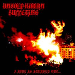 Review for Untold Human Suffering - A Fire Is Snuffed Out...
