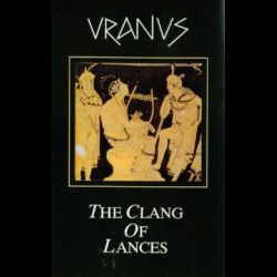 Uranus - The Clang of Lances