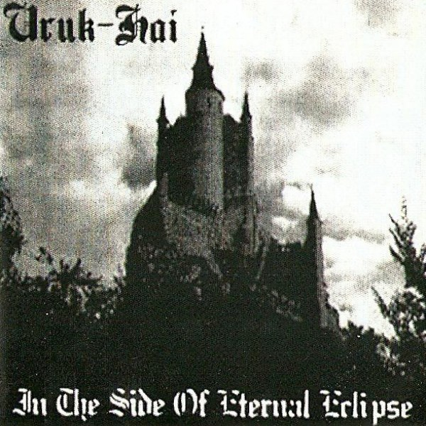 Review for Uruk-Hai - In the Side of Eternal Eclipse
