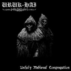 Uruk-Hai - Unholy Medieval Congregation