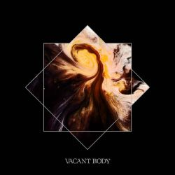 Vacant Body - Vacant Body