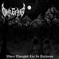 Valefar (CHL) - Where Thoughts Lay in Darkness