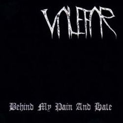 Valefar (USA) - Behind My Pain and Hate