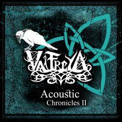 Valfreya - Acoustic Chronicles - Part II