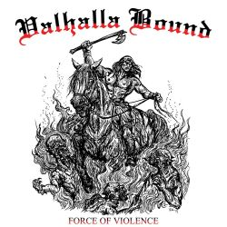 Reviews for Valhalla Bound - Force of Violence