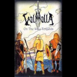 Valhalla (UKR) - On the Way to Gods