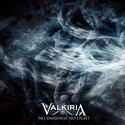 Valkiria - No Darkness No Light