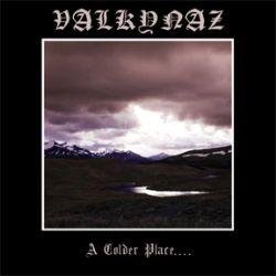 Valkynaz - A Colder Place...