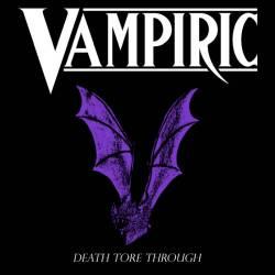 Reviews for Vampiric - Death Tore Through