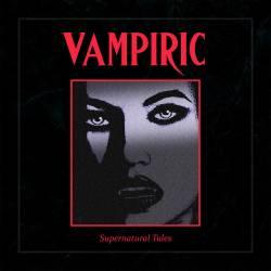 Reviews for Vampiric - Supernatural Tales