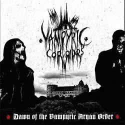 Vampyric Corridors - Dawn of the Vampyric Aryan Order