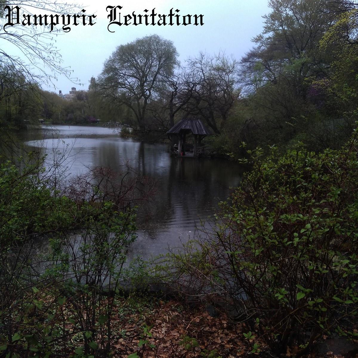 Vampyric Levitation - Fallen Again