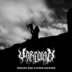 Varcolaci - Among the Cloud-Graves