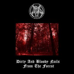 Vardan - Dirty and Bloody Nails from the Forest