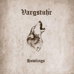 Vargstuhr - Howlings
