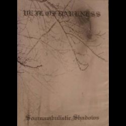 Reviews for Veil of Darkness - Somnambulistic Nightmares