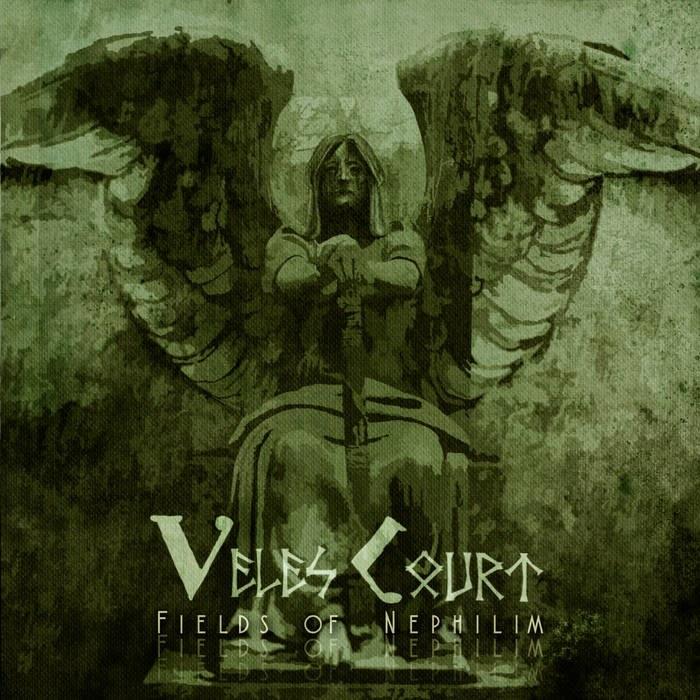 Veles Court - Fields of Nephilim