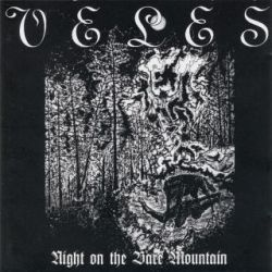 Veles (POL) [α] - Night on the Bare Mountain