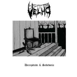 Reviews for Velho - Decrepitude & Sabedoria