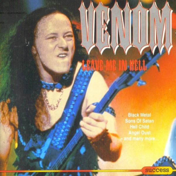 Reviews for Venom - Leave Me in Hell