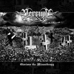 Verrine - Glorious the Misanthropy