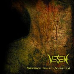 Reviews for Vesen - Desperate Mindless Aggression