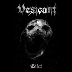 Reviews for Vesicant - Edict