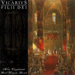 Reviews for Vicarivs Filii Dei - Non Cogitant Sed Tamen Sunt