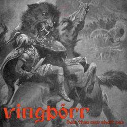 Vingþórr - Odin Thou Now Shalt See