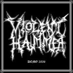 Reviews for Violent Hammer - Demo 2006
