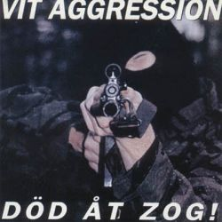 Reviews for Vit Aggression - Död Åt Zog!
