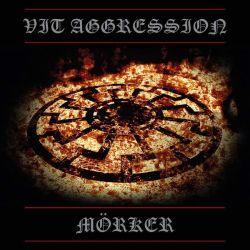 Vit Aggression - Mörker