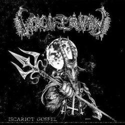 Reviews for Vociferian - Iscariot Gospel