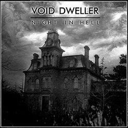 Void Dweller - Night in Hell