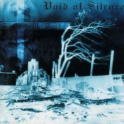 Void of Silence - Toward the Dusk